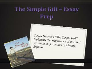 The Simple Gift – Essay Prep
