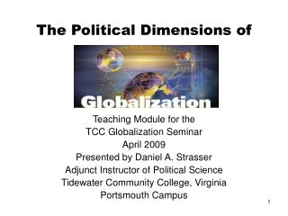 The Political Dimensions of