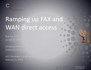 Ramping up FAX and WAN direct access