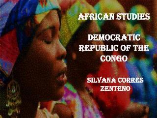 AFRICAN STUDIES DEMOCRATIC REPUBLIC OF THE CONGO