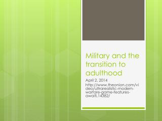Military and the transition to adulthood