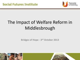 The Impact of Welfare Reform in  Middlesbrough