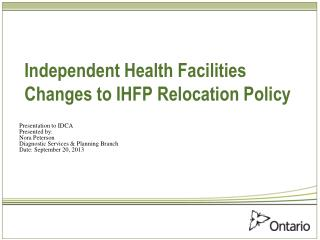 Independent Health Facilities Changes to IHFP Relocation Policy