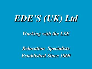 EDE�S (UK) Ltd