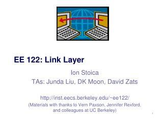 EE  122:  Link Layer