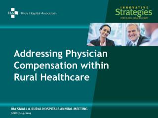 Addressing Physician Compensation within  Rural  Healthcare
