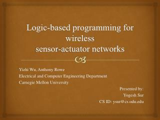 Logic-based programming for wireless sensor-actuator networks
