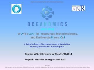 W O rld o CEA N bi O ressources , biotechnologies, and Earth- syste M serv IC e S
