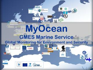 MyOcean GMES Marine Service Global Monitoring for Environment and Security