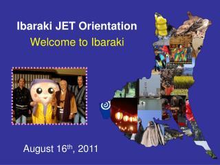 Ibaraki JET Orientation
