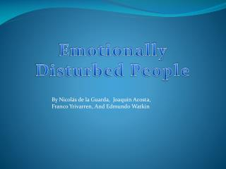 Emotionally Disturbed People