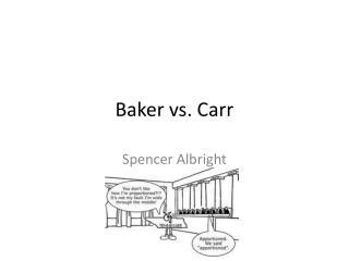 Baker vs. Carr