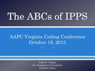 The ABCs of IPPS