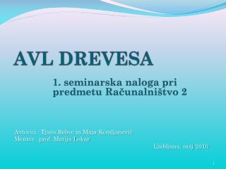 AVL DREVESA