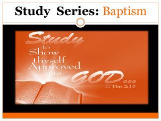 Study  Series:  Baptism