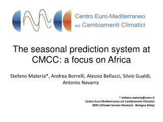 The seasonal prediction system at CMCC: a focus on Africa