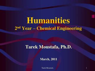 Humanities 2 nd  Year – Chemical Engineering