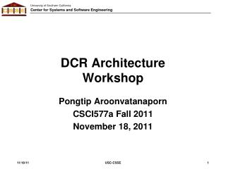 DCR Architecture Workshop