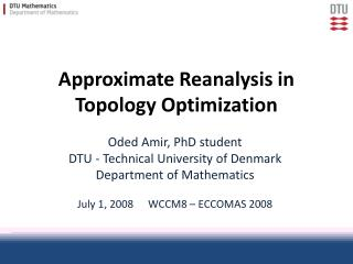 Approximate Reanalysis in Topology Optimization