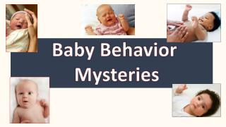 Baby Behavior  Mysteries
