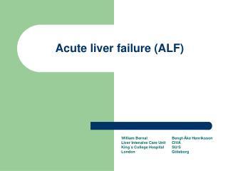 Acute liver failure ALF