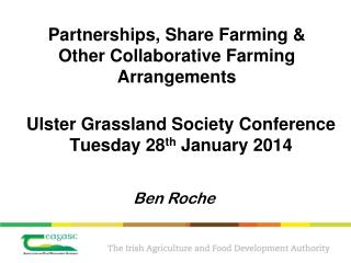 Partnerships, Share Farming & Other Collaborative Farming Arrangements