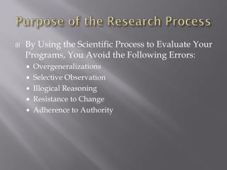 Purpose of the Research Process