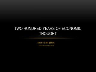 Two Hundred Years of Economic Thought