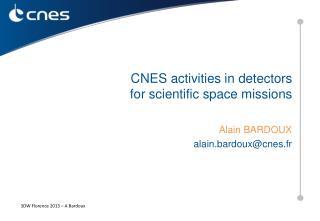 CNES activities in detectors  for scientific space missions