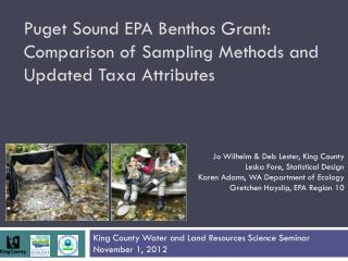 Puget Sound EPA Benthos Grant: Comparison of Sampling Methods and Updated Taxa Attributes