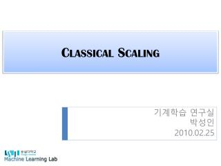 Classical Scaling