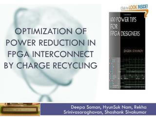Optimization of Power Reduction in FPGA Interconnect by Charge  Recycling