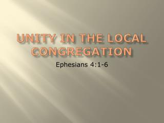 Unity in the Local Congregation