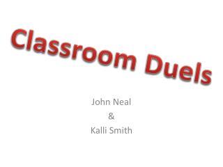 John Neal  & Kalli Smith