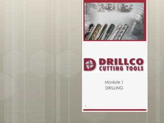 Module 1 DRILLING