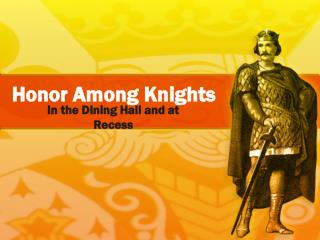 Honor Among Knights