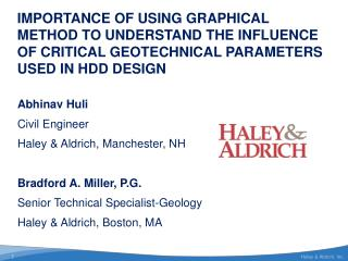 Abhinav  Huli Civil  Engineer Haley & Aldrich, Manchester, NH Bradford A. Miller, P.G.