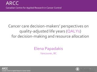 ARCC Canadian Centre for Applied Research in Cancer Control