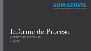 Informe  de  Proceso