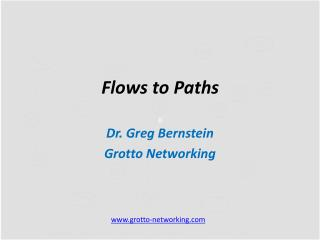 Flows to Paths