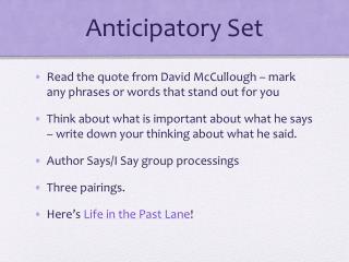 Anticipatory Set