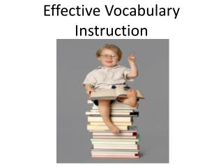 Effective Vocabulary       Instruction