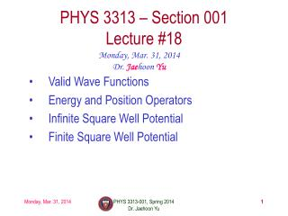 PHYS  3313  – Section 001 Lecture  # 18