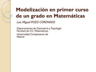 Modelización en primer curso de un grado en Matemáticas