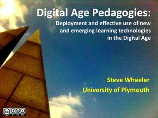 Steve Wheeler University of Plymouth