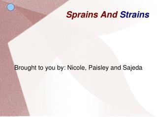 Sprains And  Strains