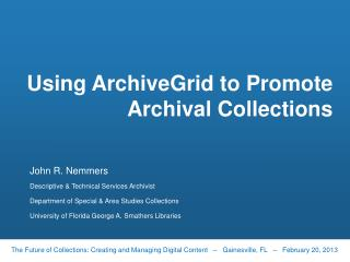 Using  ArchiveGrid  to Promote Archival Collections