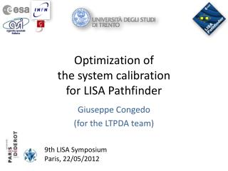 Optimization of  the system calibration  for LISA Pathfinder