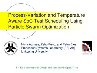 Process-Variation and Temperature Aware SoC Test Scheduling Using Particle Swarm Optimization