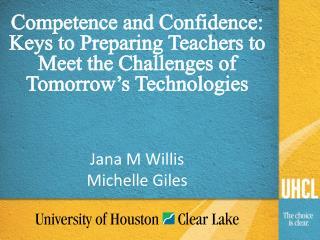 Jana M Willis  Michelle Giles